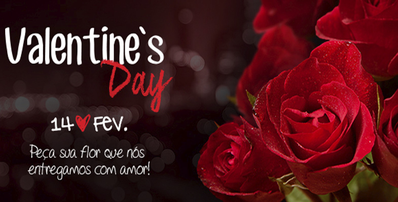 14 de fevereiro: Valentine´s Day