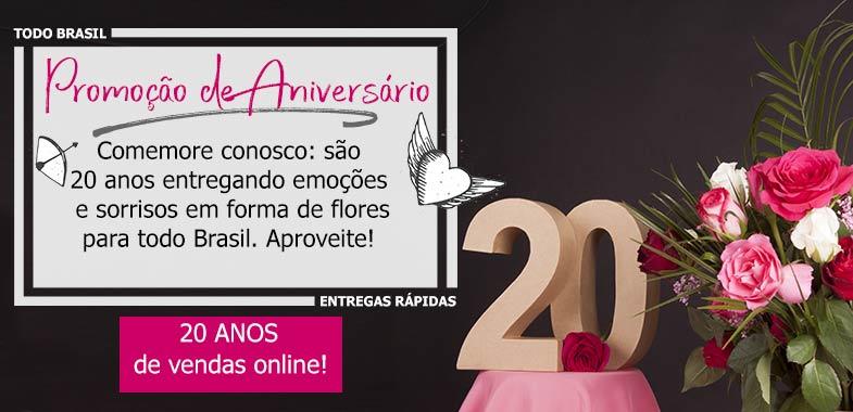 Promoção de Aniversário: 20 anos vendendo flores online