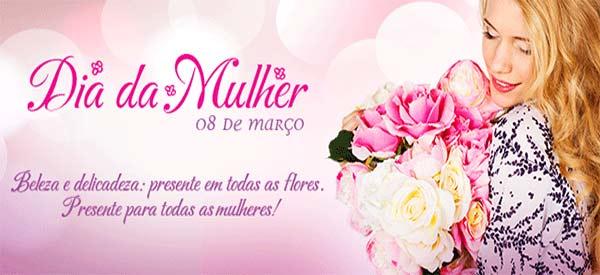 Flores e cestas para homenagear no Dia Internacional da Mulher!